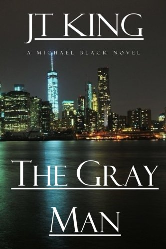 Read Online The Gray Man: A Michael Black Novel (The Gray Man Series) (Volume 1) ebook