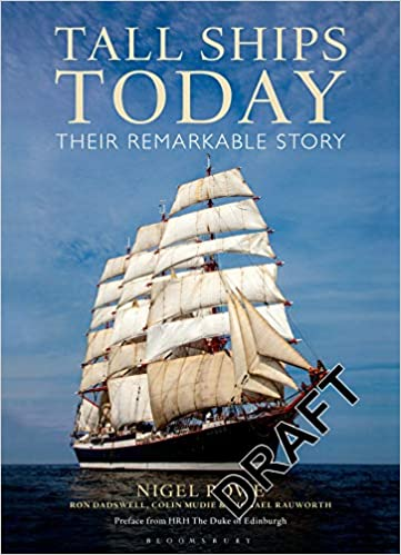 Tall Ships Today: Their remarkable story: Amazon.es: Rowe ...