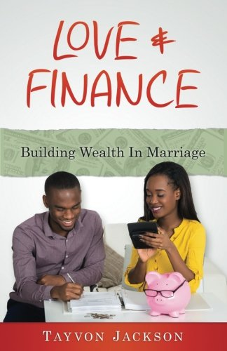 Books : Love and Finance: Building Wealth in Marriage