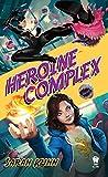 Heroine Complex