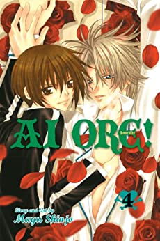 Ai Ore!, Vol. 4: Love Me! by [Shinjo, Mayu]