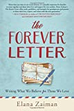 The Forever Letter: Writing What We Believe For Those We Love