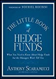 The Little Book of Hedge Funds by Anthony Scaramucci (2012-05-01)
