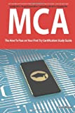 Microsoft Certified Architect certification (MCA) Exam Preparation Course in a Book for Passing the MCA Exam - the How to Pass on Your First Try Certification Study Guide, Curtis Reese, 1742449506