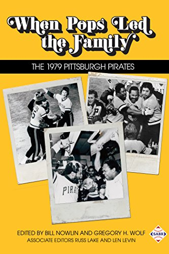 Download for free When Pops Led the Family: The 1979 Pittsburgh Pirates