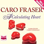 A Calculating Heart | Caro Fraser