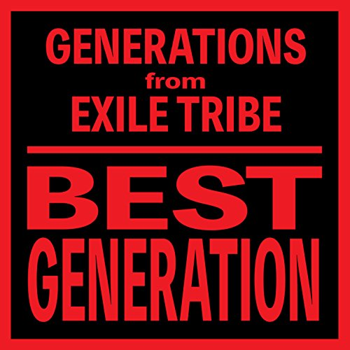 GENERATIONS from EXILE TRIBE / BEST GENERATION[通常盤International Edition]