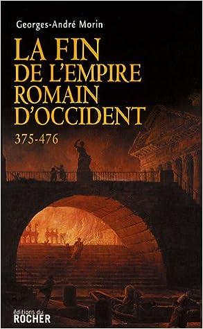 Livres La Fin de l'Empire romain d'Occident 375-476 epub pdf
