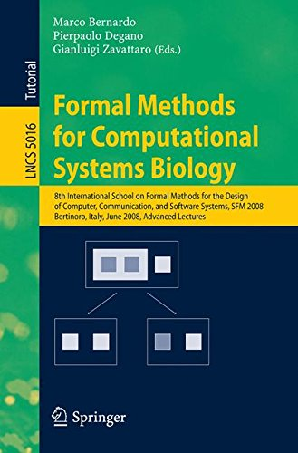Download Formal Methods for Computational Systems Biology: 8th International School on Formal Methods for the Design of Computer, Communication, and Software ... 2-7, 2008 (Lecture Notes in Computer Science) PDF