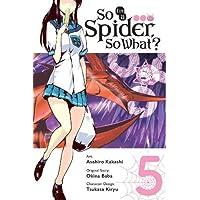 So I'm a Spider, So What?, Vol. 5 (manga)