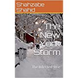 The New York Storm: The Infected Rise