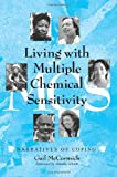Living with Multiple Chemical Sensitivity, Gail McCormick, 0786408871