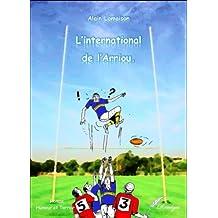 L'International de l'Arriou. (Balades au coeur de la Gascogne t. 2) (French Edition)