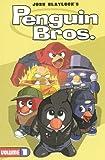 Penguin Brothers, Josh Blaylock, 1932796207