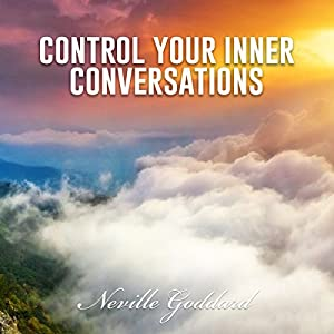 Control Your Inner Conversations Audiobook