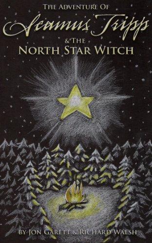 Seamus Tripp & the North Star Witch (The Adventures of Seamus Tripp)