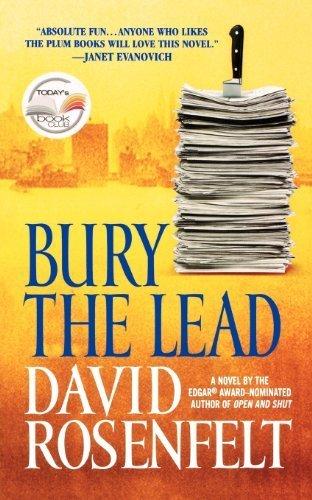 Bury the Lead by Rosenfelt, David(April 1, 2005) Mass Market Paperback