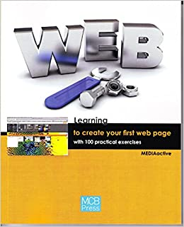 Book Learning to Create Your First Web Page with 100 Practical Exercises (Learning... with 100 Practical Exercices)