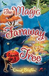 The Magic Faraway Tree Collection: 3 Books in 1 (The Magic Faraway Tree Series)