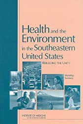 Health and the Environment in the Southeastern United States: Rebuilding Unity: Workshop Summary