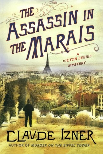 Download The Assassin in the Marais: A Victor Legris Mystery (Victor Legris Mysteries) ebook