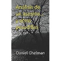 Análisis de un asesino... y otras pesadillas (Spanish...