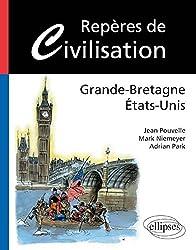 Repères de Civilisation : Grande-Bretagne États-Unis