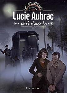 """Afficher """"Lucie Aubrac, résistante"""""""