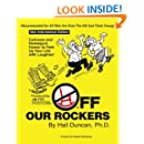 Off Our Rockers: Cartoons and Homespun Humor to Perk Up Your Life with Laughter!