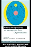 Realist Perspectives on Management and Organizations, Ackroyd, Stephen and Fleetwood, Steve, 0415242746