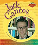 img - for Jack Gantos: An Author Kids Love (Authors Kids Love) book / textbook / text book