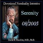 Devotional Nonduality Intensive: Serenity | David R. Hawkins