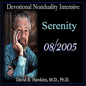 Devotional Nonduality Intensive: Serenity Lecture