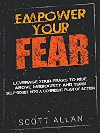 Empower Your Fear by Scott Allan ebook deal