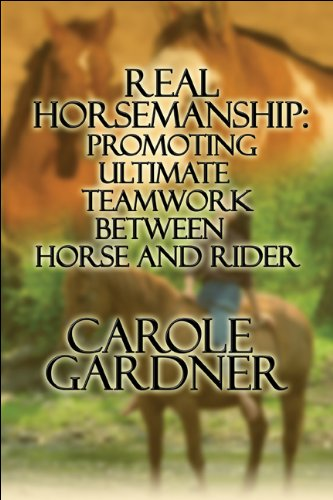 Download Real Horsemanship: Promoting Ultimate Teamwork Between Horse and Rider PDF
