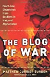 The Blog of War, Matthew Currier Burden, 0743294181