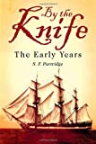 By the Knife, S. F. Partridge, 1618973568