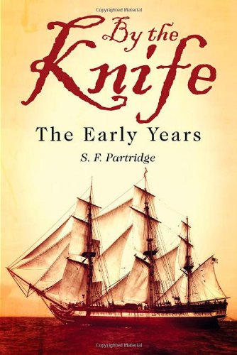 Read Online By the Knife: The Early Years ebook
