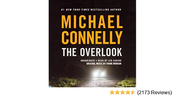 Amazon.com: The Overlook: Harry Bosch Series, Book 13 (Audible Audio  Edition): Michael Connelly, Len Cariou, Hachette Audio: Books