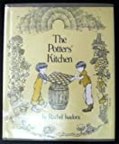 The Potters' Kitchen, Rachel Isadora, 0688800890