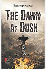 The Dawn at Dusk Paperback