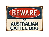 "Beware Of Australian Cattle Dog 8"" x 12"" Vintage Aluminum Retro Metal Sign VS029"