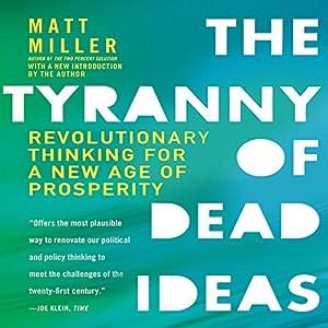The Tyranny of Dead Ideas Audiobook
