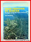From Frontier to Suburb, Alan Hynding, 0898630568
