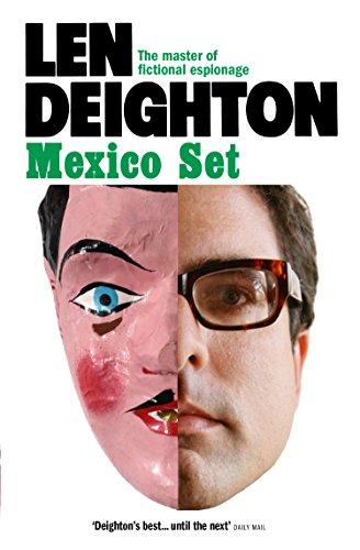 Mexico Set by Len Deighton