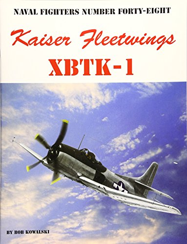Naval Fighters Number Forty-Eight : Kaiser Fleetwings XBTK-1
