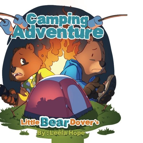 Little Bear Dover's Camping Adventure