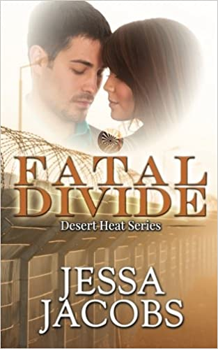 Fatal Divide Volume 2 Desert Heat Amazon Jessa Jacobs