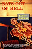 Bats Out of Hell, Barry Hannah, 080213386X