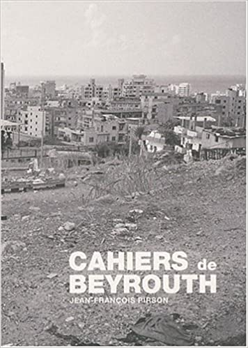 Amazon Com Cahiers De Beyrouth Jean Francois Pirson Coll